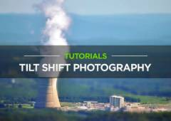 10 Tilt-Shift Tutorials for Photoshop and Photography